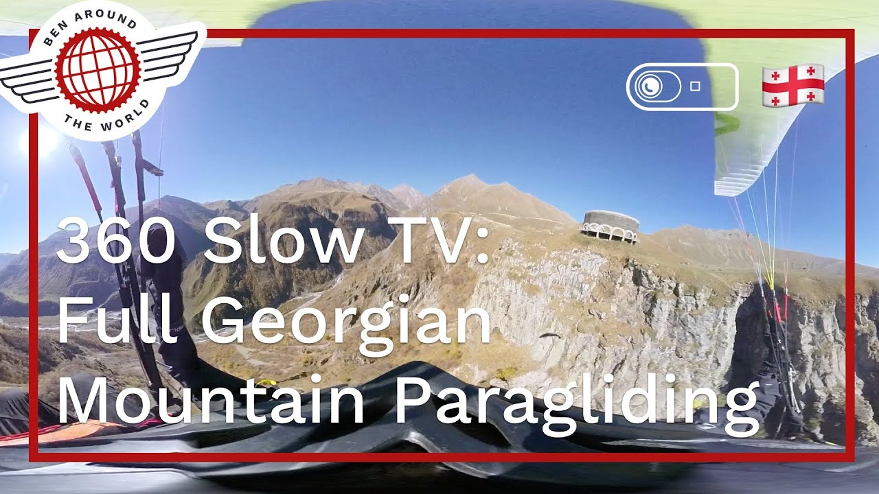 Slow TV in 360: Full 20m Georgian Mountain Paragliding