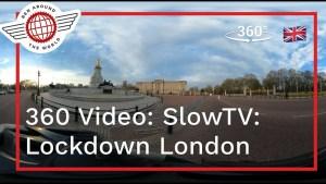 360 Video: SlowTV: Full Hour Cycle Around Lockdown London