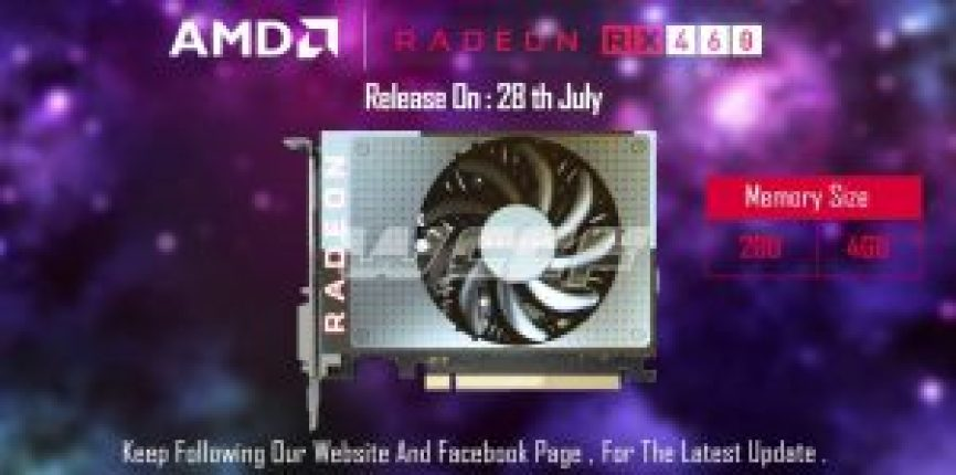 AMD-RX-460-Releasing-28th-July