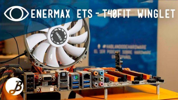 Enermax ETS-T40Fit Winglet – Análisis
