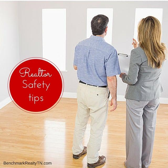 Realtor Safety tips- Benchmark Realty
