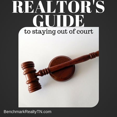 Reator's Guide to Staying Out of Court- Benchmark Realty (2)