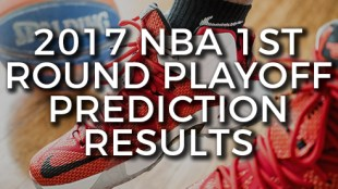 2017 NBA Prediction Results 1st Round