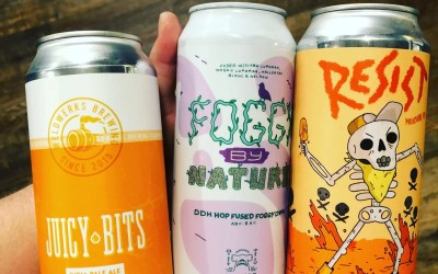 Juicy Bits, Foggy by Nature, and Resist Beer