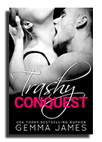 Trashy Conquest