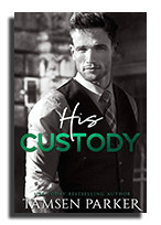 his custody