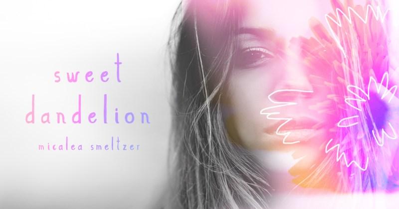 Sweet_Dandelion_Teaser