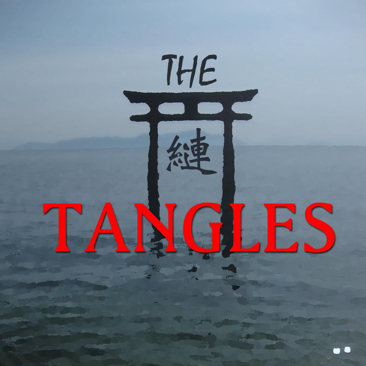 Beneath the Tangles » TangleCast