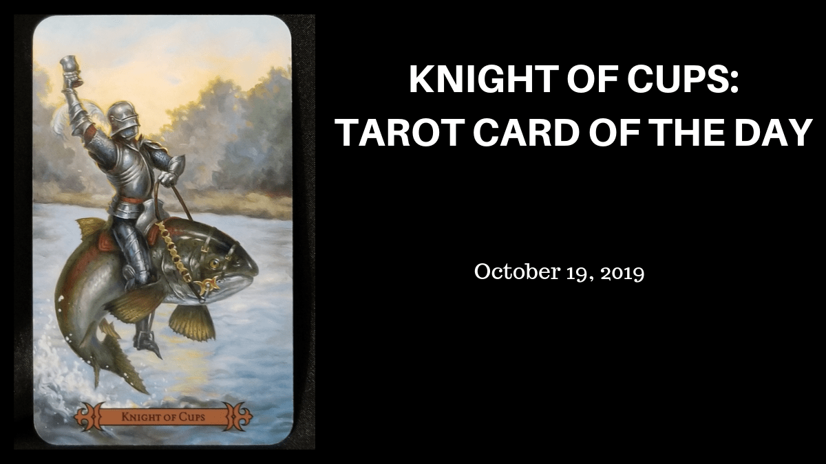 Knight Of Cups Tarot Card Of The Day Beneath The Triune Moon The knight of cups is sweet but clingy, and i feel like the poor guy is going to get burned with his idealism. knight of cups tarot card of the day
