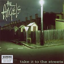 The Angels - Take It To The Streets