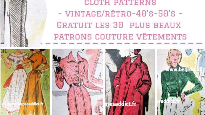 GRATUIT 30 Patrons de Vêtements Vintage à coudre! Free patterns cloth!