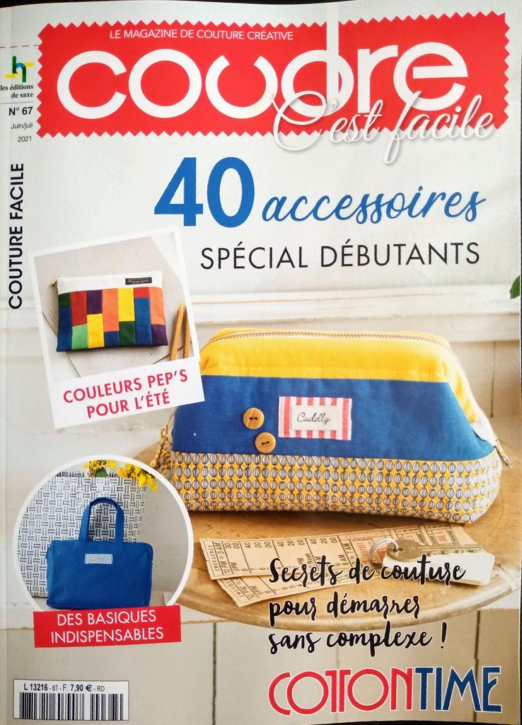 Secrets de couture avec coudre c est facile n67 40 accessoires special débutants