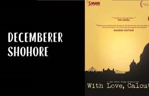 December Er Shohorey Lyrics (ডিসেম্বরের শহরে) With Love Calcutta OST