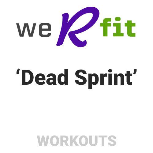 CrossFit Dead Sprint Workout
