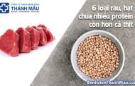 6 loại rau, hạt chứa nhiều protein còn hơn cả thịt