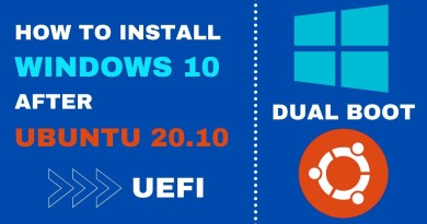How to Install Windows 10 After Ubuntu 20.10 | Dual Boot | UEFI | Step By Step (2021)