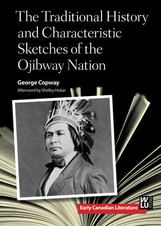 Cover of /The Traditional History and Characteristic Sketches of the Ojibway Nation/, by George Copway