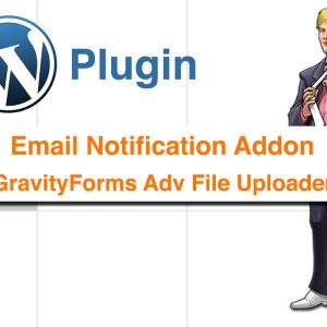 Gravity Forms Adv Uploads – Email Notification Addon