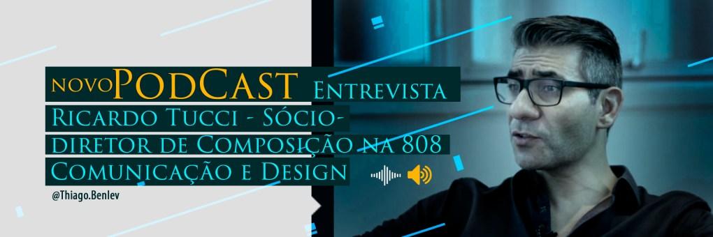 Entrevista Podcast sobre Marketing de produtos e marcas  design ux ui gráfico semiótica