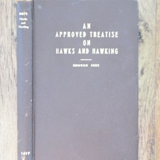 book An Approved Treatise on Hawks and Hawking by Edmund Bert