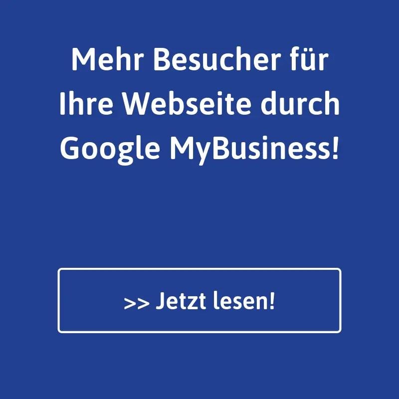 Mehr Webseitenbesucher durch Google MyBusiness