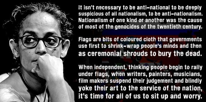 Arundhati Roy on nationalism
