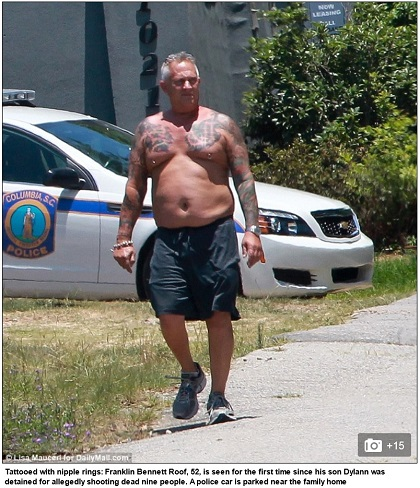 "The Daily Mail emphasizes that Roof's father is ""tattooed with nipple rings"""