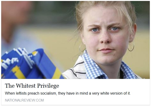 national review socialism white privilege