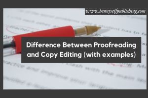 proofreading and copyediting in bennyselfpublishing proofreading and copy editing