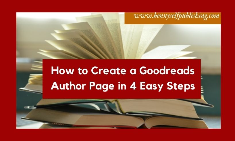 goodreads author page in bennyselfpublishing goodreads author page