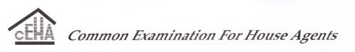 CEHA - Common Examination for House Agents