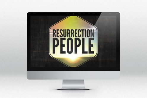 Resurrection People Sermon Series