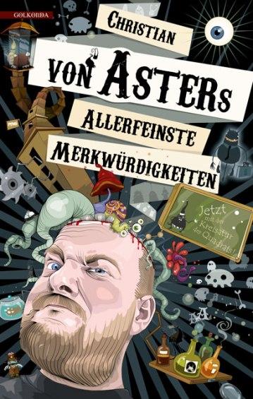 """Umschlaggestaltung für """"Christian von Aster - Allerfeinste Merkwürdigkeiten"""""""