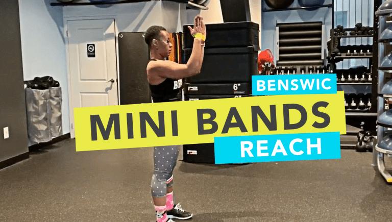 Mini Band Reach