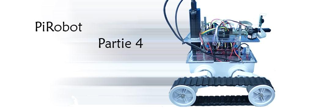 [PiRobot] Partie 4 – Refactoring du code PiRobot et réflexions sur le pilotage