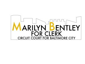 Marilyn Bentley for Clerk, Circuit Court for Baltimore City