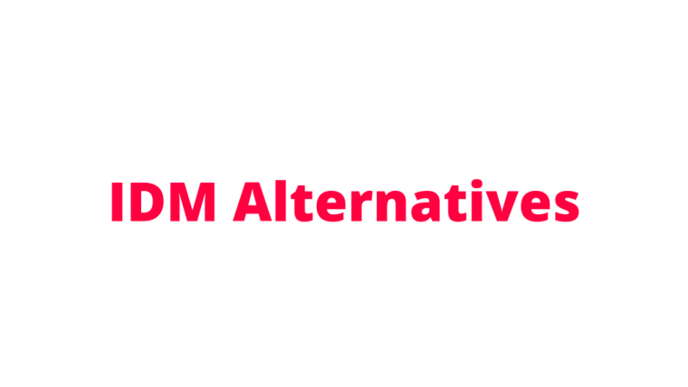 4 Best IDM Alternatives To Use