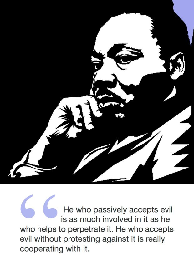 "Citat af Martin Luther King: ""He who passively accepts evil is as much involved in it as he who helps to perpetrate it. He who accepts evil without protest against it is really cooperating with it."" Originalfoto: pixabay.com. Citatillustration: Maria Busch"