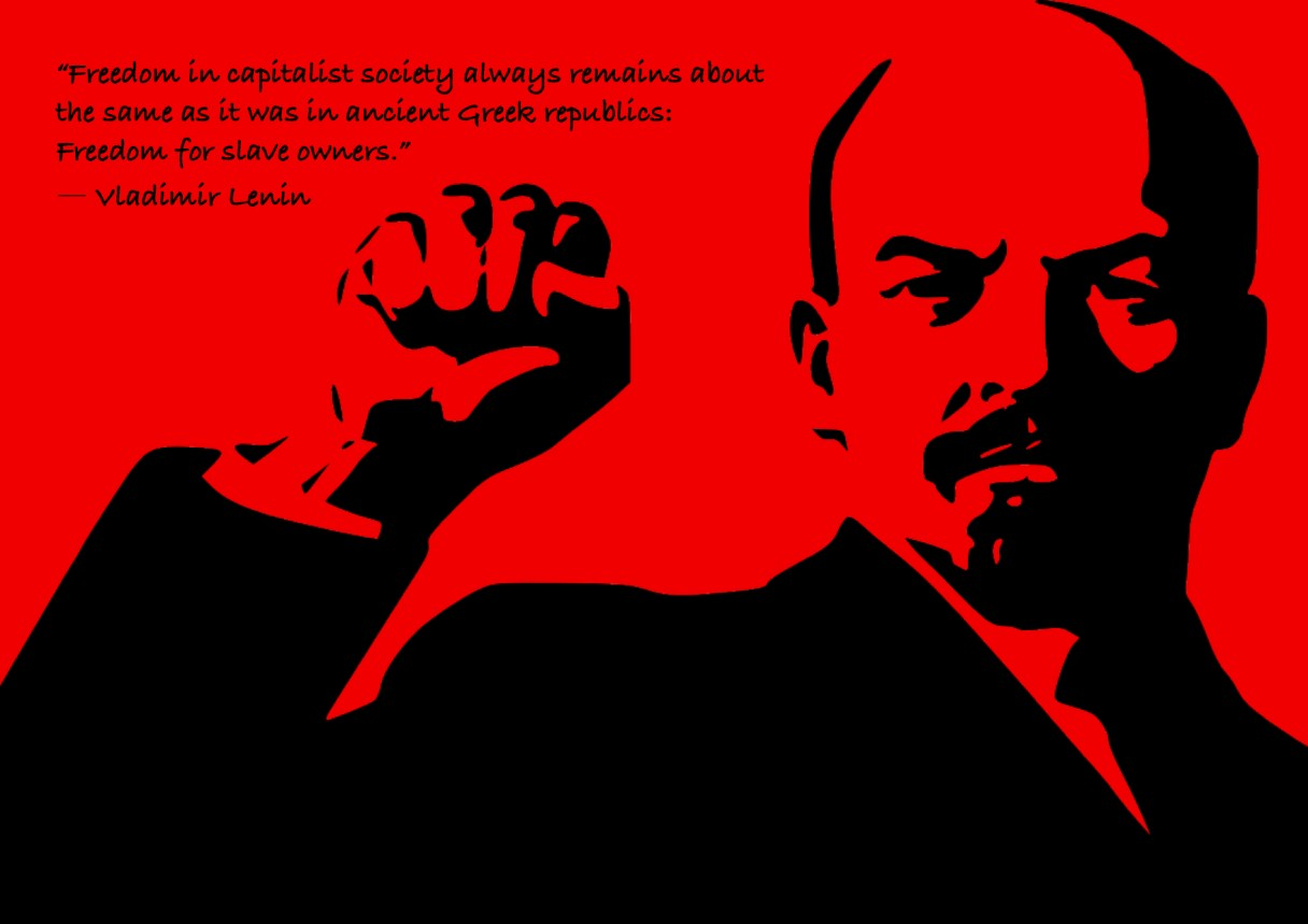 """Dagens citat – Lenin: """"Freedom in capitalist society always remains about the same as it was in ancient Greek republics: Freedom for slave owners."""" Originalillustration pixabay.com. Citatillustration: Maria Busch"""