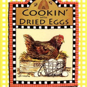 Cookin with Dried Eggs
