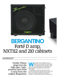 Read the full Bass Guitar magazine review of the Bergantino Forte D amp, NXT112 and 210 cabinets