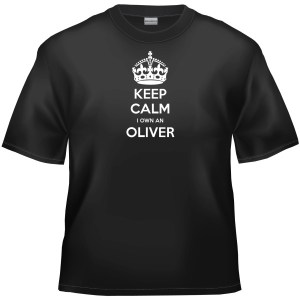 Keep calm I own an Oliver t-shirt