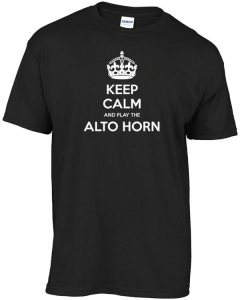 keep-calm-and-play-the-ALTO-HORN