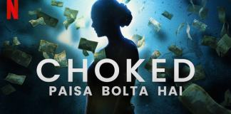 Film choked: paisa bolta