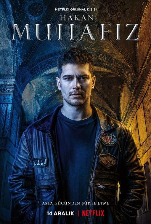 The Protector, Netflix'in ilk Türk yapımı dizisinin afişi. (Hakan: Muhafız)