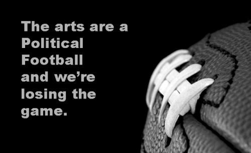 Arts as political football