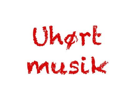 Uhørt musik