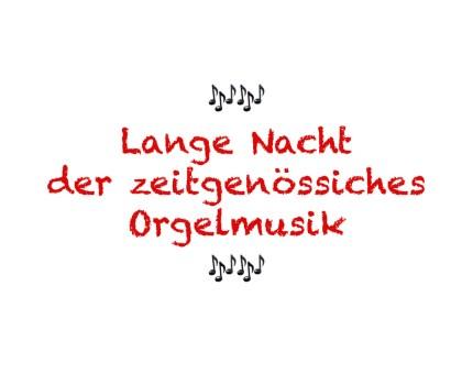 Lange Nacht med ny orgelmusik