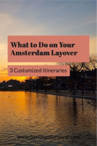 Amsterdam Layover