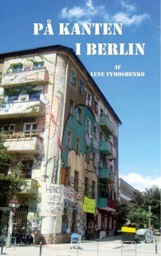 Gode guidebøger og bøger om Berlin - På Kanten i Berlin